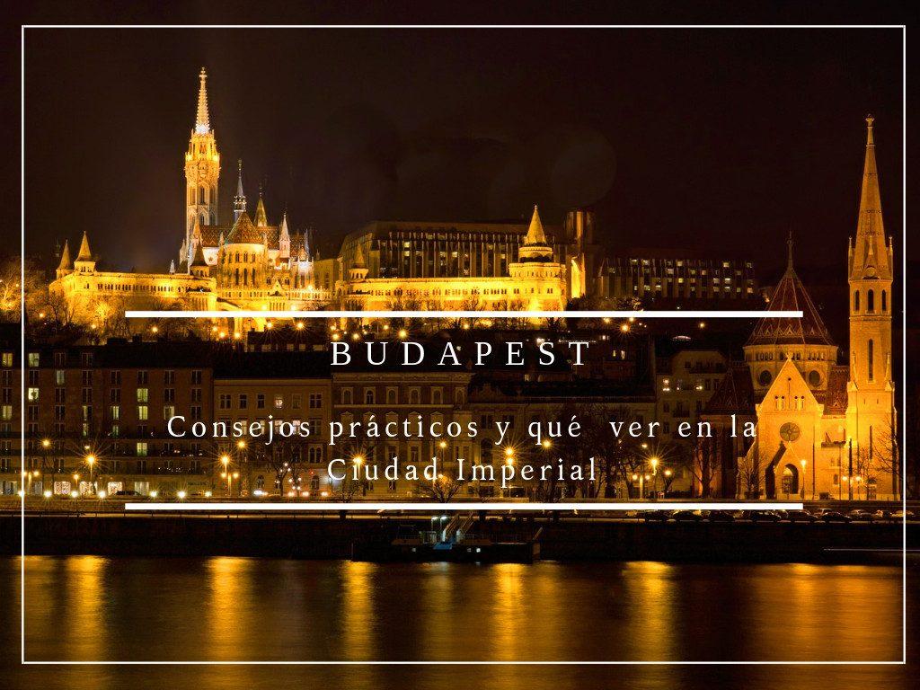 Preparando el viaje a Budapest