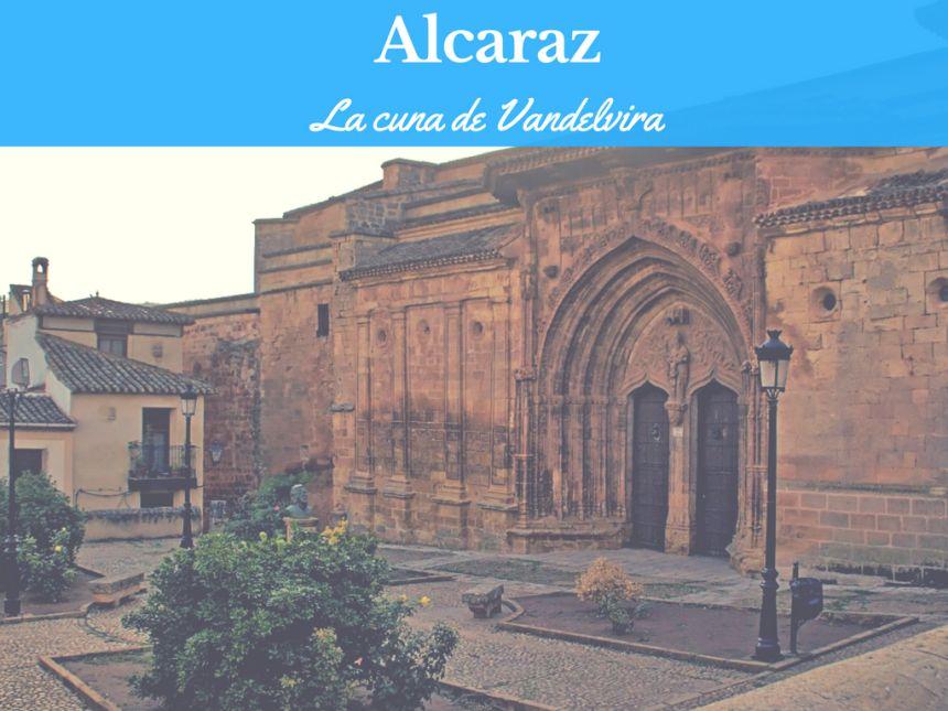 Alcaraz, la cuna de Vandelvira