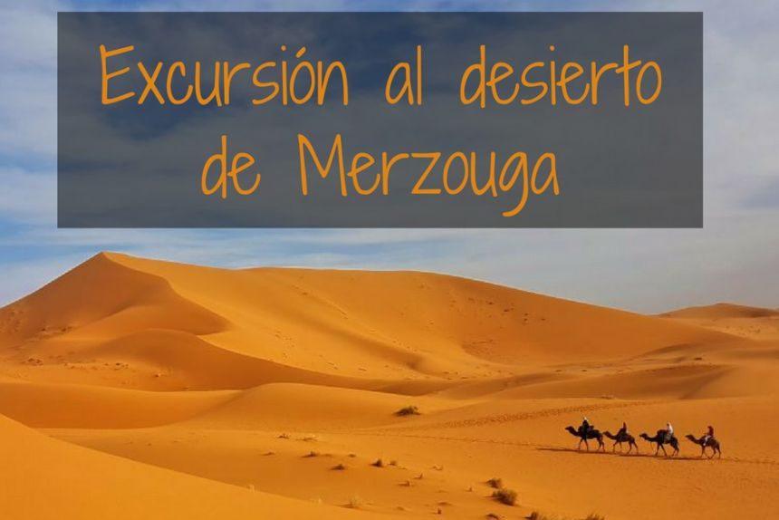 Excursión al Desierto de Merzouga