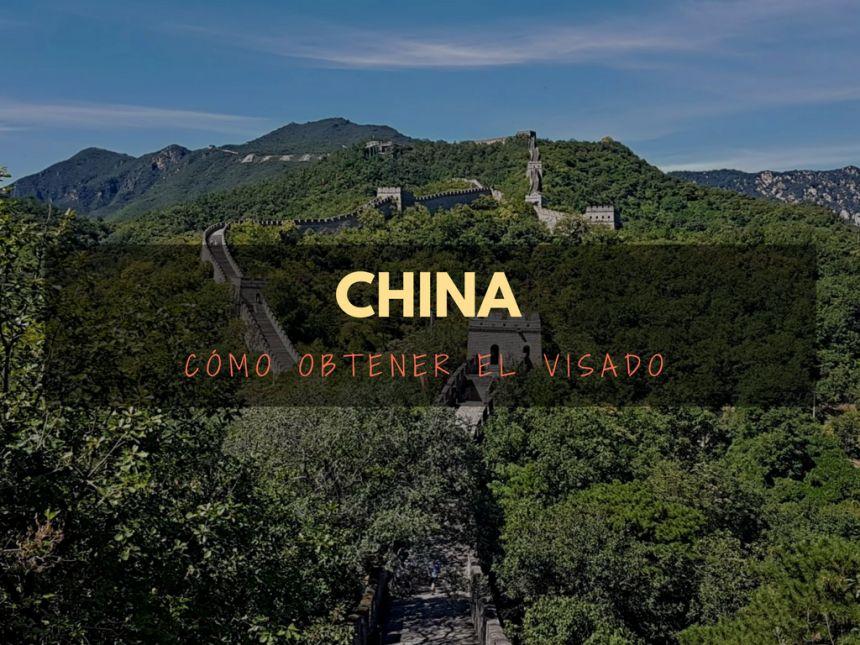Como obtener el visado para China