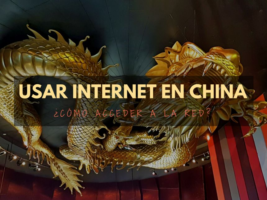 Usar internet en China