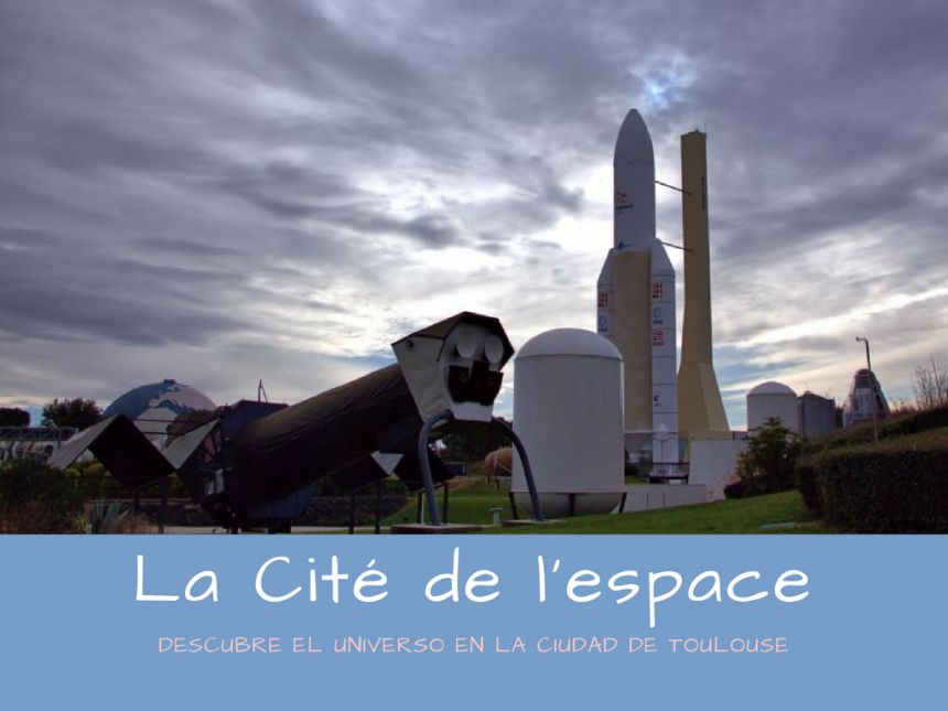 La Cité de l'espace en Toulouse