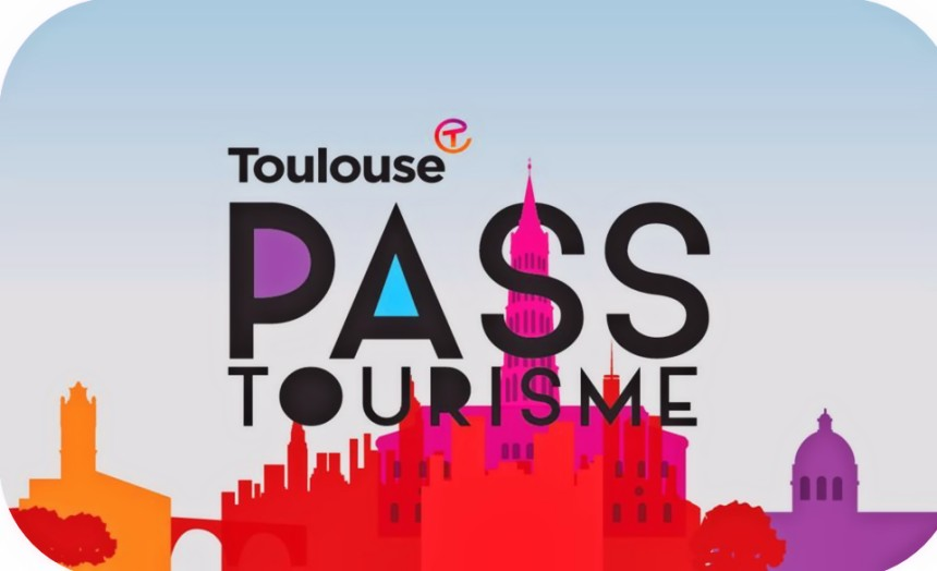 Pass Tourisme de Toulouse