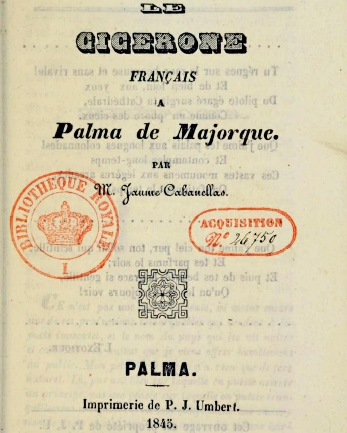 """""""Le Cicerone français à Palma de Majorque"""" (1845) de Jaime Cabanellas"""