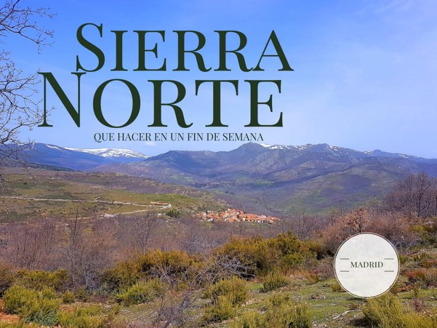 Que hacer en la sierra norte de Madrid