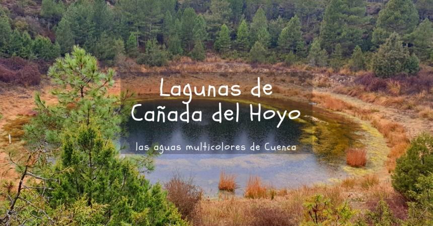 Las Lagunas de Cañada del Hoyo