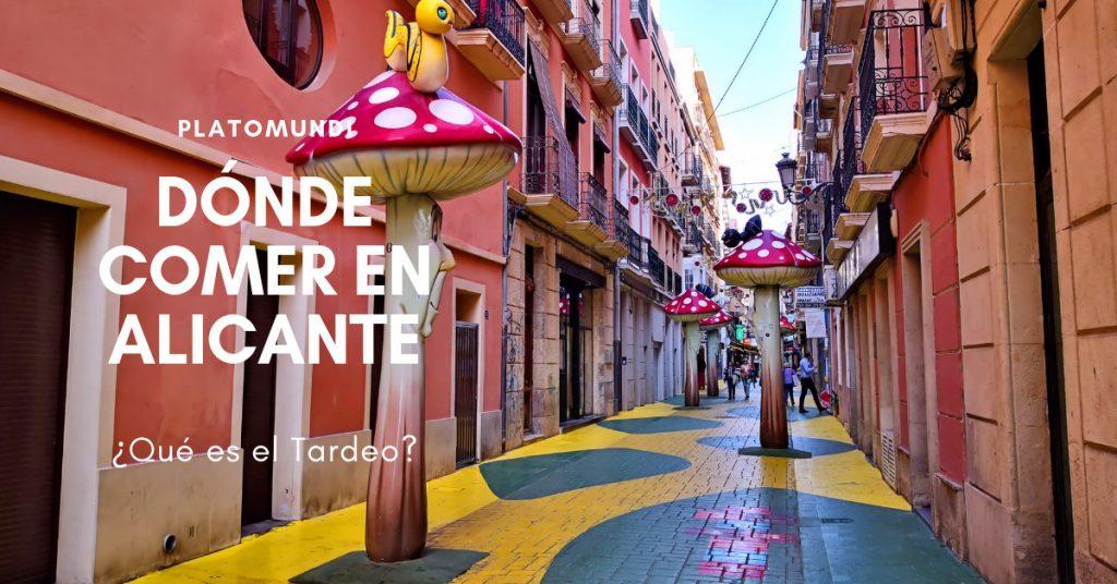 Dónde comer en Alicante. ¿Que es el tardeo?
