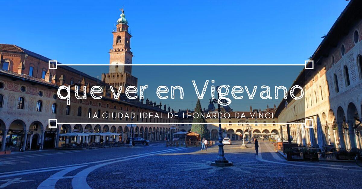 Que ver en Vigevano