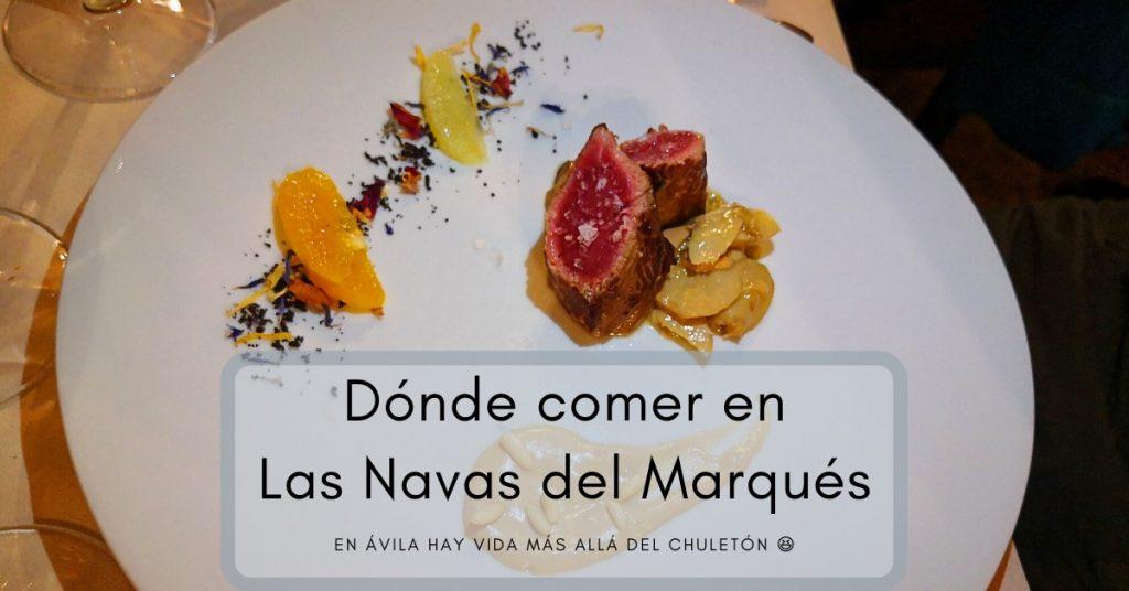 Dónde comer en Las Navas del Marqués