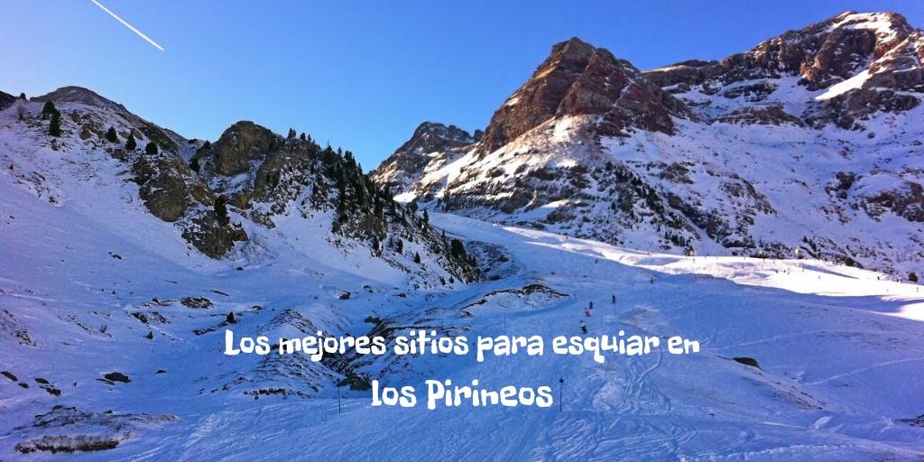 Los mejores sitios para esquiar en los Pirineos