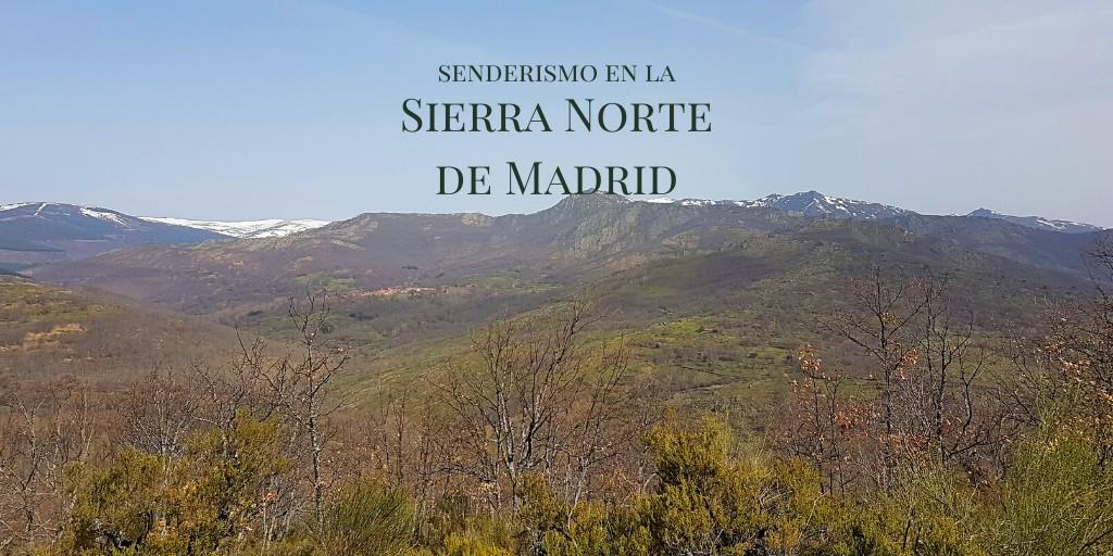 Senderismo en la Sierra Norte de Madrid