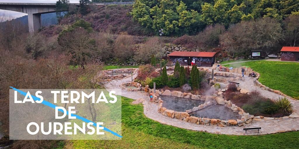Las Termas de Ourense