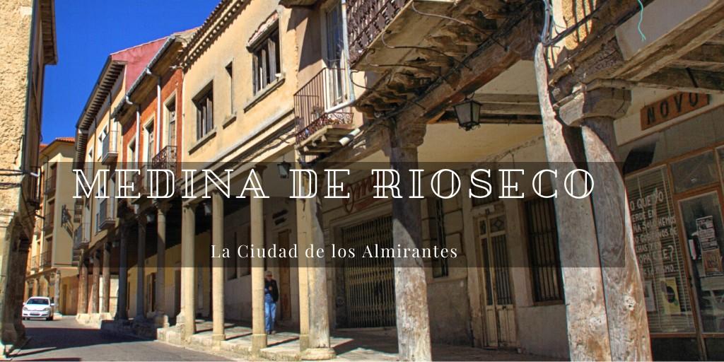 Que ver en Medina de Rioseco