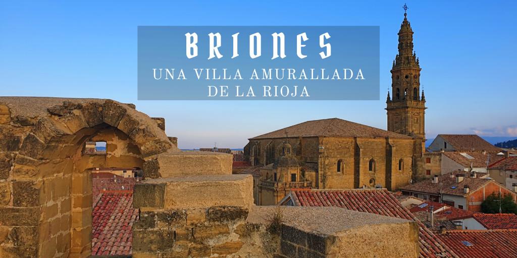 que ver en Briones