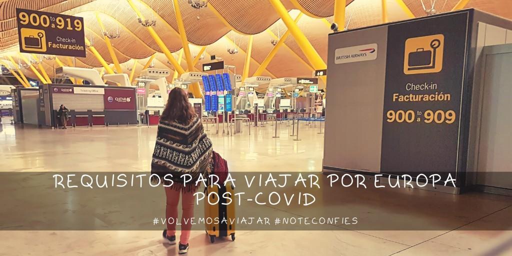 Requisitos para viajar por Europa post-covid