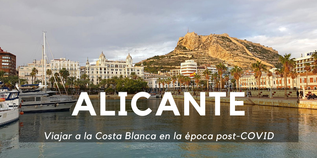 Viaja seguro a Alicante