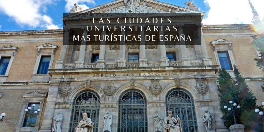 Ciudades Universitarias Españolas turísticas