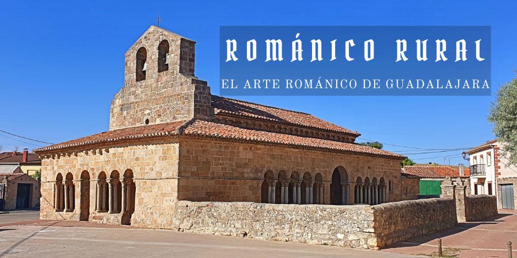 arte románico rural de Guadalajara