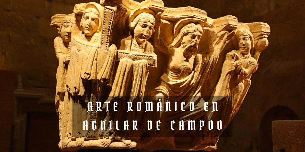 Románico en Aguilar de Campoo