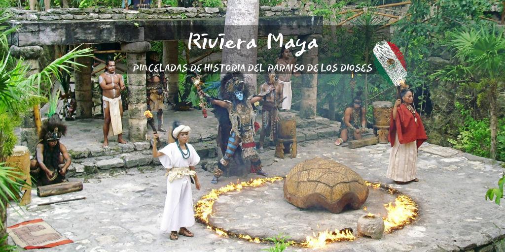 Riviera Maya, historia y cultura