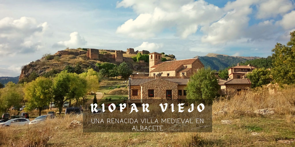 Riópar Viejo, turismo rural en Albacete