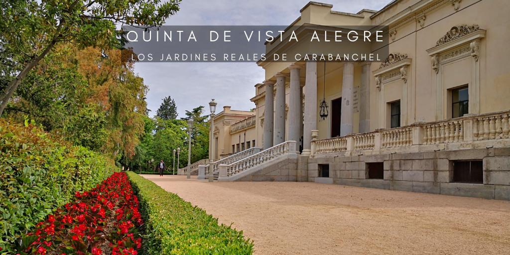 Quinta de Vista Alegre, los Jardines Reales de Carabanchel