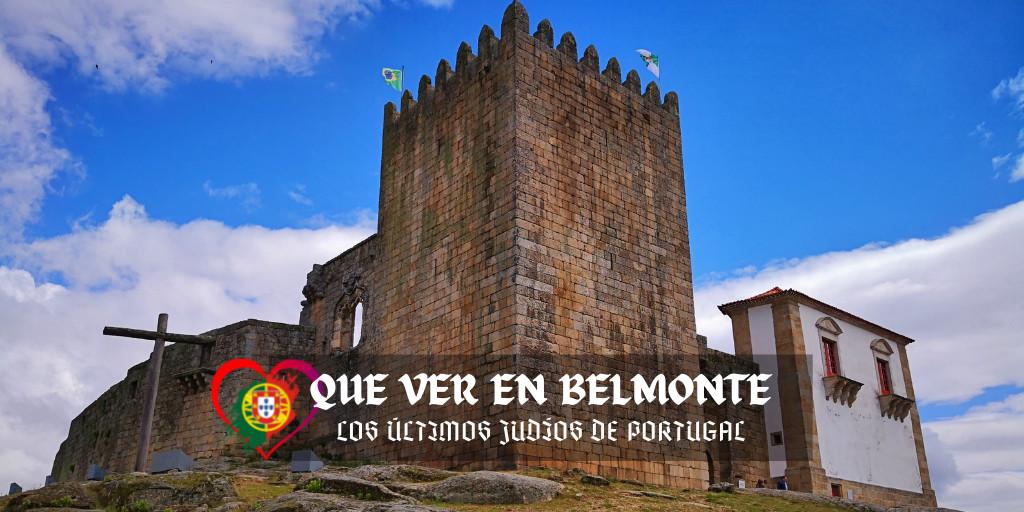 Que ver en Belmonte, Portugal