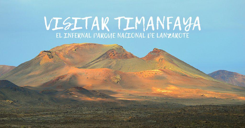 Visitar Timanfaya Lanzarote
