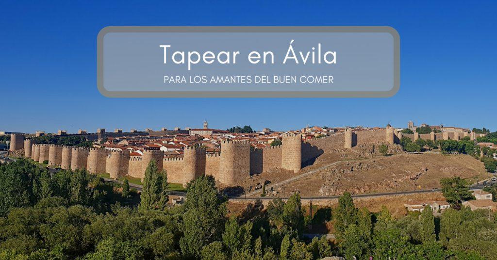 Tapear en Ávila, los mejores sitios de tapas